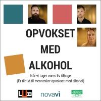 Opvokset med alkohol. Resume af cand.psyk., phd. Helle Lindgaards undersøgelse